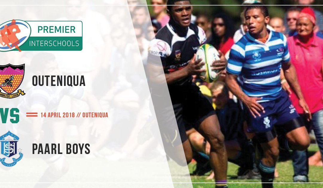 Outeniqua vs Paal Boys High School Historic Overview 2018